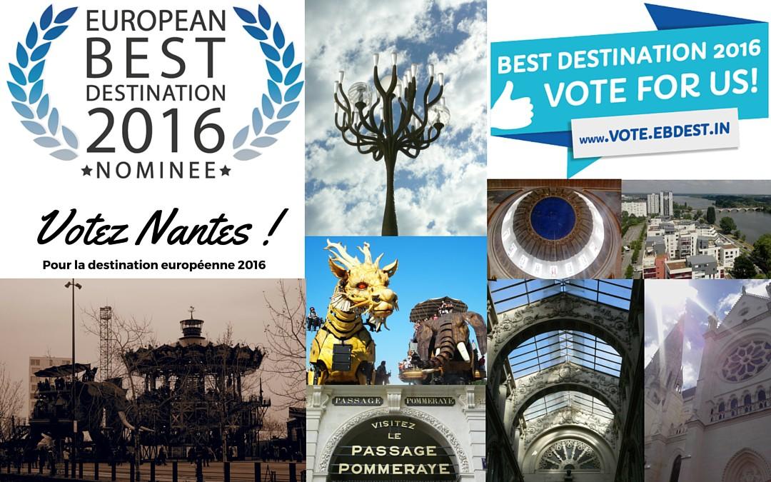 Votez pour Nantes, nominée pour la meilleure destination européenne 2016 !